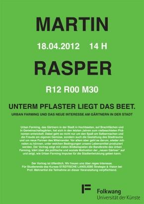 Martin Rasper: Unterm Pflaster liegt dasBeet.